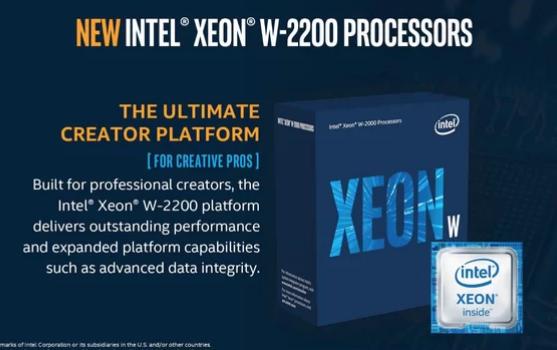 英特尔今天宣布推出其新的Xeon W-2200系列处理器